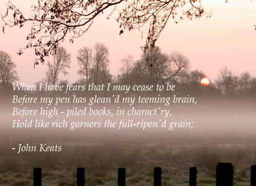 john keats when i have fears 2 essay We will write a custom essay sample on  when i have fears and  mezzo caiman by john keats and henry headwords longfellow respectively,.